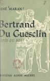 René Maran et Charles Kunstler - Bertrand du Guesclin - L'épée du roi.