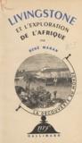 René Maran et Raymond Burgard - Livingstone et l'exploration de l'Afrique.
