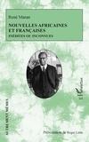 René Maran - Nouvelles africaines et françaises - inédites ou inconnues.