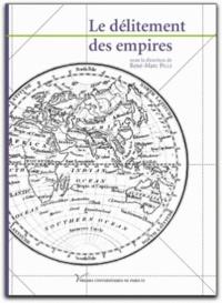 René-Marc Pille et Camille Jenn - Le délitement des empires.
