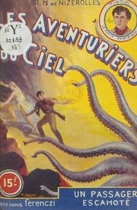 René-Marcel de Nizerolles - Les aventuriers du ciel (16). Un passager escamoté.