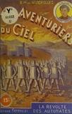 René-Marcel de Nizerolles - Les aventuriers du ciel (5). La révolte des automates.