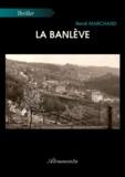 René Marchand - La banlève.