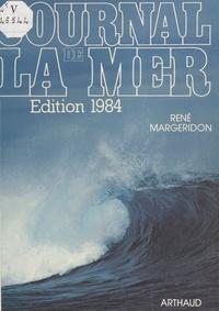 René Margeridon et  Collectif - Journal de la mer - Édition 1984.