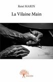 René Marin - La vilaine main.