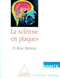 René Marteau - La sclérose en plaques.