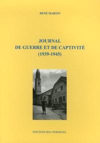 René Martin - Journal de guerre de captivité (1939-1945).