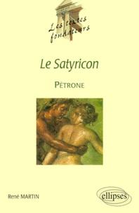 """René Martin - Le """"Satyricon"""", Pétrone."""