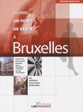 René Marty - Ouvrir un point de vente à Bruxelles.