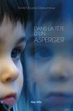 René-Maurice Dereumaux - Dans la tête d'un Asperger.