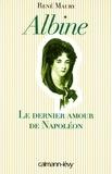 René Maury - Albine - Le Dernier Amour de Napoléon.