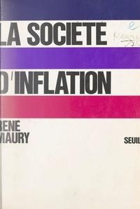 René Maury et Edmond Blanc - La société d'inflation.
