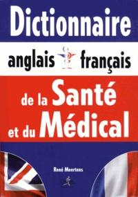René Meertens - Dictionnaire de la santé et du médical anglais-français/français-anglais.