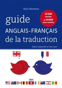 René Meertens - Guide anglais-français de la traduction - 13 500 entrées et 20 800 sous-entrées.