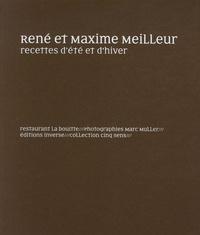 René Meilleur et Maxime Meilleur - Recettes d'été et d'hiver - Restaurant La Bouitte.