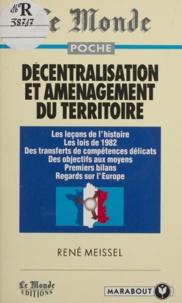 René Meissel - Décentralisation et aménagement du territoire.