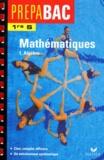 René Merckhoffer - Mathématiques 1ère S - Tome 1, Algèbre.