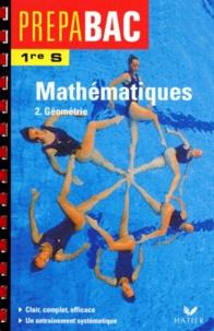 René Merckhoffer - Mathématiques 1ère S - Tome 2, Géométrie.