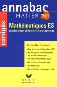 René Merckhoffer et Richard Bréhéret - Mathématiques Bac ES. - Corrigés 2001.