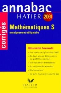 René Merckhoffer et Richard Bréhéret - Mathématiques Bac S enseignement obligatoire. - Corrigés 2001.