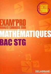 René Merckhoffer - Mathématiques Bac STG - Annales corrigées.