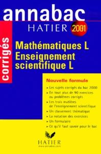 René Merckhoffer - Mathématiques et enseignement scientifique Bac L. - Corrigés 2001.