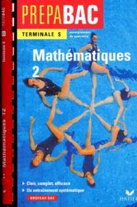 René Merckhoffer - Mathématiques terminale S. - Tome 2.