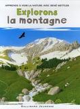 René Mettler - Explorons la montagne.