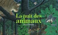 René Mettler - La nuit des animaux.