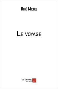 René Michel - Le voyage.
