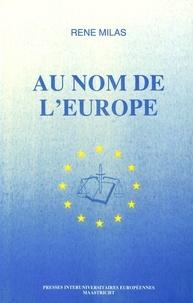 Rene Milas - Au nom de l'Europe - La sanction dans l'ordre juridique communautaire.