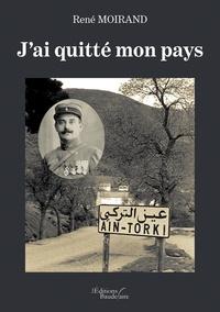 Téléchargement du livre Rapidshare J'ai quitté mon pays en francais