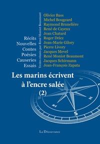 René Moniot Beaumont et Olivier Bass - Les marins écrivent à l'encre salée Tome 2 : .