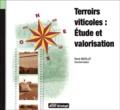 René Morlat - Terroirs viticoles : étude et valorisation.
