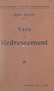 René Moulin - Vers le redressement.