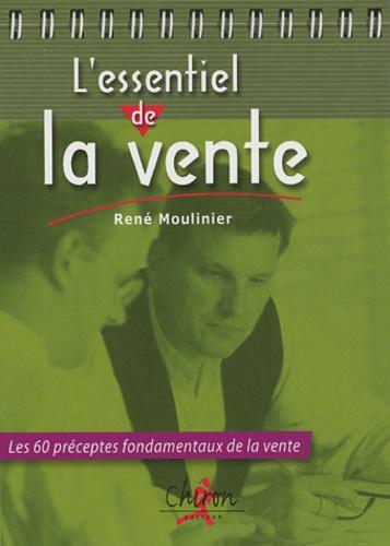 René Moulinier - L'essentiel de la vente.