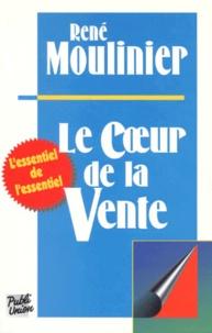 René Moulinier - Le coeur de la vente.