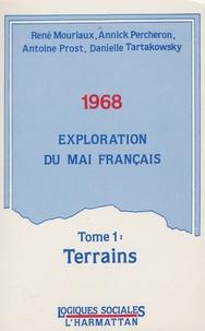 René Mouriaux - 1968 - Exploration du mai français, Tome 1 : Terrains.