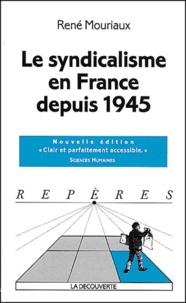 Le syndicalisme en France depuis 1945.pdf