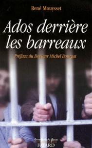 René Mouysset - Ados derrière les barreaux.