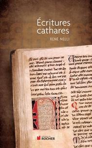 René Nelli - Ecritures cathares.