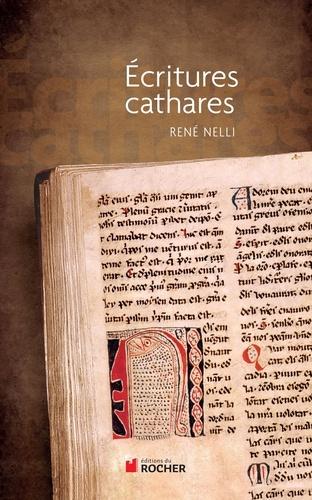 Ecritures cathares  édition revue et augmentée