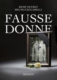 René Neyret et Bruno Ceccarelli - Fausse donne.