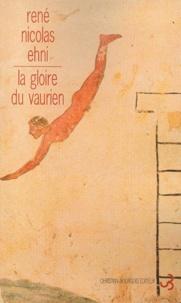 René-Nicolas Ehni - La gloire du vaurien.