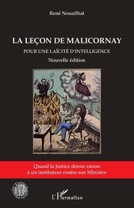 René Nouailhat - La leçon de Malicornay - Pour une laïcité d'intelligence.