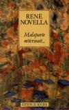 René Novella - Malaparte m'écrivait....