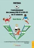 René Obstoy - Football - L'entraînement des jeunes U10 à U15 en 72 séances.
