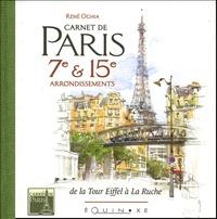 René Oghia - Carnet de Paris 7e & 15e arrondissements - De la tour Eiffel à la Ruche.