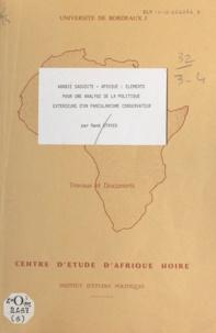 René Otayek et Daniel Bach - Arabie saoudite - Afrique - Éléments pour une analyse de la politique extérieure d'un panislamisme conservateur.