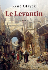 René Otayek - Le Levantin.